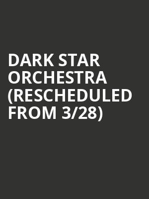 Dark Star Orchestra (Rescheduled from 3/28) at Greenfield Lake Amphitheater